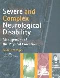 Severe and Complex Neurological Disability: Management of the Physical Condition