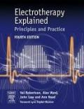Electrotherapy Explained Principles And Practice
