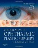 Colour Atlas of Ophthalmic Plastic Surgery with DVD (3rd Edition)