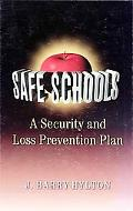 Safe Schools A Security and Loss Prevention Plan