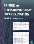 Primer of Polysomnogram Interpretation