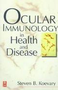 Ocular Immunology in Health and Disease