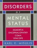 Disorders of Mental Status Dementia, Encephalopathy, Coma, Syncope