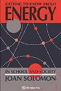 Getting to Know About Energy-In Schools and Society