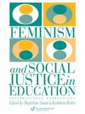 Feminism and Social Justice in Education International Perspectives