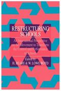 Restructuring Schools An International Perspective on the Movement to Transform the Control ...