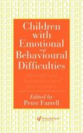 Children With Emotional and Behavioural Difficulties Strategies for Assessment and Intervention