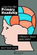 Looking into Primary Headship A Research Based Interpretation