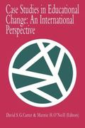 Case Studies in Educational Change An International Perspective