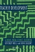 Teacher Development A Model from Science Education
