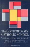 Contemporary Catholic School Context, Identity and Diversity