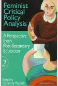 Feminist Critical Policy Analysis II A Perspective from Post-Secondary Education