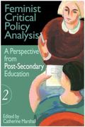 Feminist Critical Policy Analysis A Perspective from Post-Secondary Education