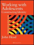 Working With Adolescents Constructing Identity