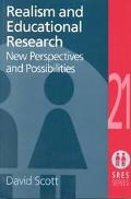 Realism and Educational Research New Perspectives and Possibilities