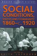 Social Conditions, Status and Community 1860-C. 1920