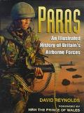 Paras An Illustrated History of Britain's Airborne Forces