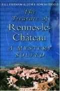 The Treasure of Rennes-le-Chateau: A Mystery Solved