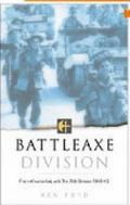 Battleaxe Divison From Africa to Italy With the 78th Division 1942-45