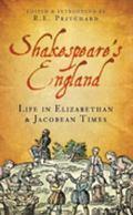 Shakespeare's England Life in Elizabethan & Jacobean Times
