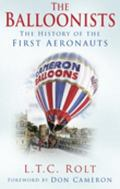 Balloonists The History of the First Aeronauts