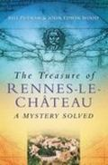 Treasure of Rennes-Le-Chateau A Mystery Solved
