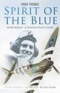Spirit of the Blue Peter Ayerst - A Fighter Pilot's Story
