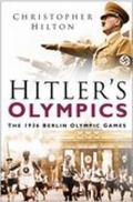 Hitler's Olympics The 1936 Berlin Olympic Games