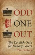 Odd One Out: The Devilish Quiz for History Lovers