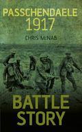 Battle Story - Passchendaele 1917