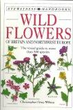 Wildflowers of Britain and Northwest Europe (Eyewitness Handbooks)