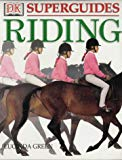 Riding (DK Superguide)