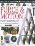 Force and Motion (Eyewitness Guides)