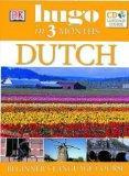 Dutch in 3 Months: Beginner's CD Language Course (Hugo in 3 Months CD Language Course)
