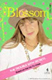 Blossom: The Trouble with Secrets