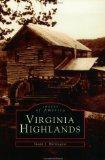 Virginia Highlands (Images of America (Arcadia Publishing))