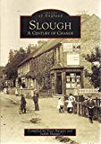 Around Slough (Archive Photographs)