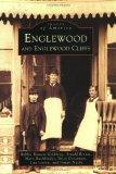 Englewood  &  Englewood  Cliffs  (NJ)  (Images  of   America)