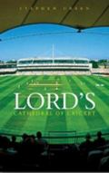 Lord's The Cathedral of Cricket