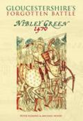 Glos Forgotten Battle Nibley Green 1470