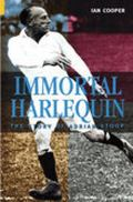 Immortal Harlequin The Story Of Adrian Stoop