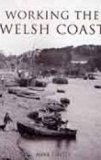 Working the Welsh Coast
