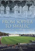 Story of Sophia: The Home of Welsh Cricket