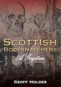 Scottish Bodysnatchers : A Gazetteer