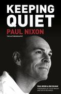 Keeping Quiet : The Autobiography