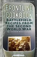 Frontline Cookbook : Battlefield Recipes from the Second World War