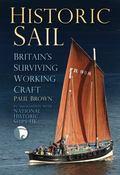 Historic Sail : Britain's Surviving Working Craft