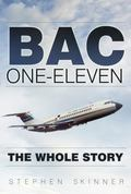BAC One-Eleven : The Whole Story