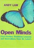 Open Minds: 21st Century Business Lessons and Innovations from St.Luke's