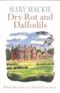 Dry Rot and Daffodils
